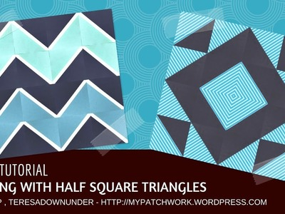 Video tutorial: Half Square Triangle blocks with a difference!