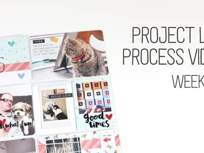 Week 26 Project Life Process