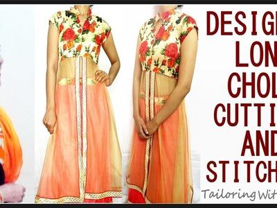 Designer Long Choli Cutting And Stitching | Designer Choli Making With Net - Tailoring With Usha