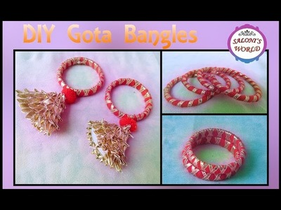 DIY 3 Types of Handmade Gota Bangles - Gota Jewellery ( in Hindi ) Episode - 5 by Jyoti Sachdeva .