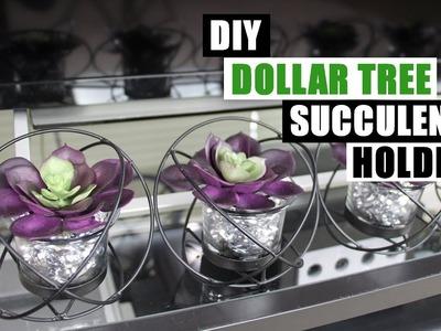 DIY DOLLAR TREE FAUX SUCCULENT HOLDERS DIY Home Decor