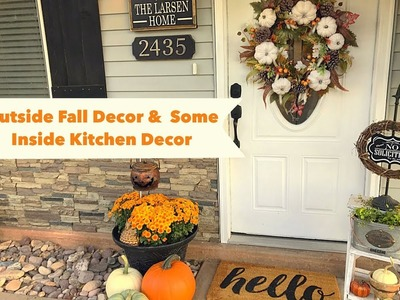 Fall Decor Outside and Some in The Kitchen
