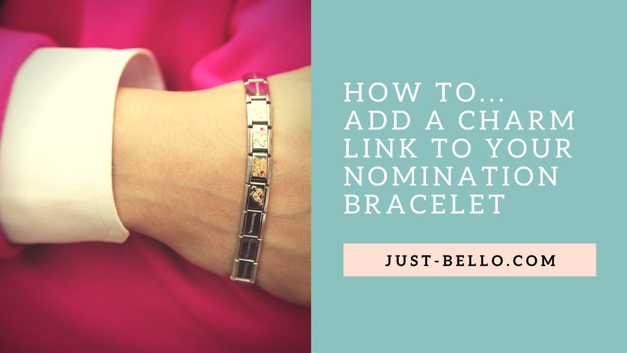 How to Add a Charm Link to Your Nomination Bracelet