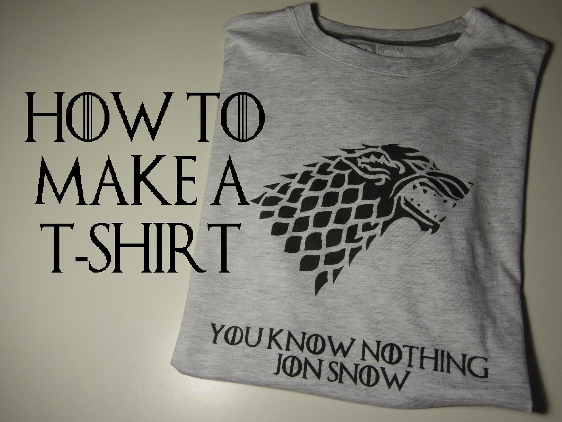 How to make a Game of Thrones T shirt