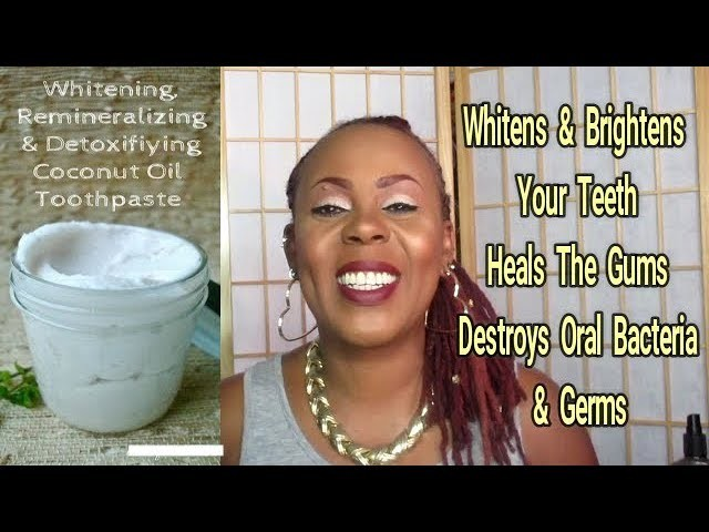How To Make Your Own Natural Whitening & Detoxifying Toothpaste