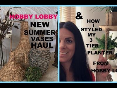 New HOBBY LOBBY SUMMER VASES HAUL and how i styled my 3 tier planter from HOBBY LOBBY