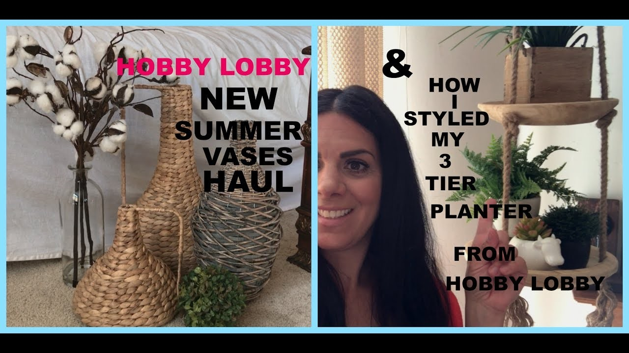 New HOBBY LOBBY SUMMER VASES HAUL and how i styled my 3 tier planter from HOBBY LOBBY