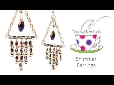 Shimmer Earrings | Take a Make Break with Beads Direct