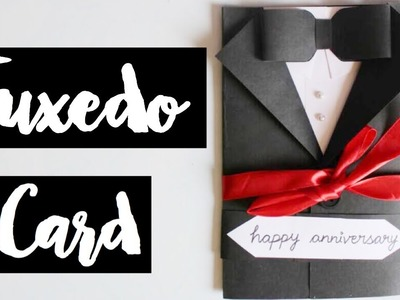 TUXEDO CARD FOR ANNIVERSARY | SCISSORS AND RIBBONS | Anniversary gift ideas