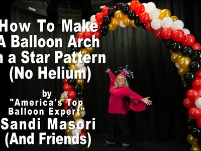 Balloon Arch in a Star Pattern Step by Step Tutorial
