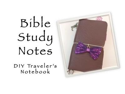 Bible Study Note Taking - DIY Traveler's Notebook