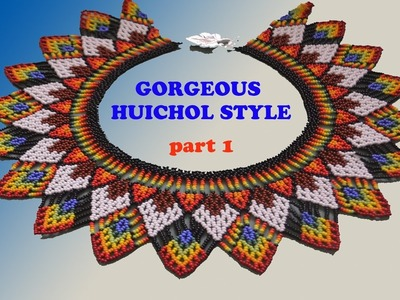 BREATH-TAKING design for the Huichol style NECKLACE. Tutorial is now available in English!