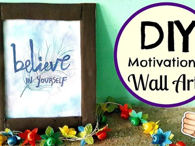 DIY Motivational&Inspirational Quote Wall Art.Decor| DIY Photo Frame| Room Decor | Harini |