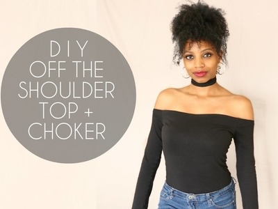 DIY OFF SHOULDER TOP + CHOKER (NO SEWING)