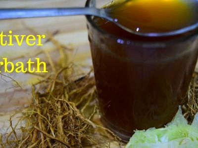 Homemade Vetiver drink (Khus) syrup and sarbath for sleep