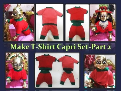 Make T-Shirt and Capri for Bal Gopal - with hand swing - part 2  stitching method