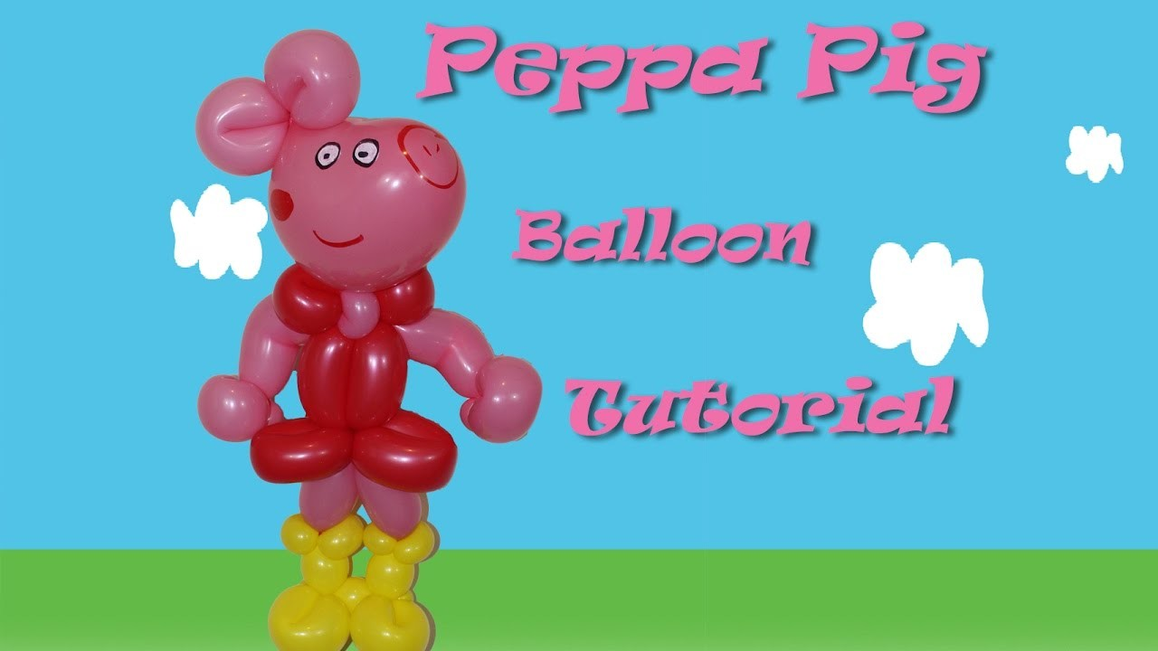 Peppa Pig Balloon Tutorial