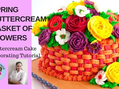 Spring Buttercream Basket of Flowers Cake Tutorial - Mother's Day Cake