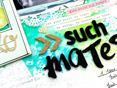 """""""Such Mates"""" Scrapbooking Process Video + + + INKIE QUILL"""