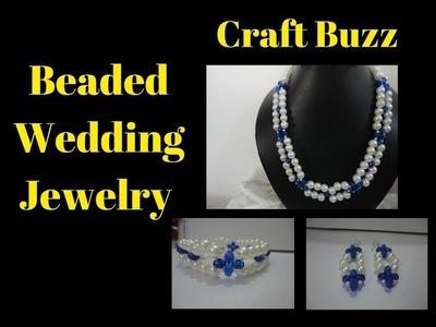 (TUTORIAL)Beaded Wedding Jewelry -  Necklace , Bracelet & EarringS
