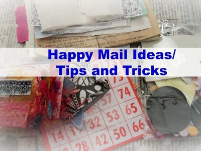 Happy Mail Ideas and Tips and Tricks. What is Happy Mail?