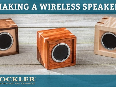 How to Make a Wireless Speaker Box | Rockler Project