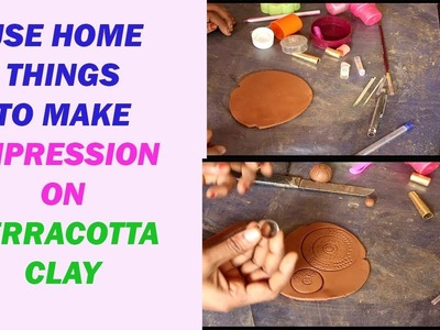 Use home  thing to make impression  on terracotta clay. impression on clay