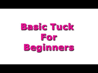 How to add Basic tuck for kurti,kameez and tops, well explained DIY tutorial
