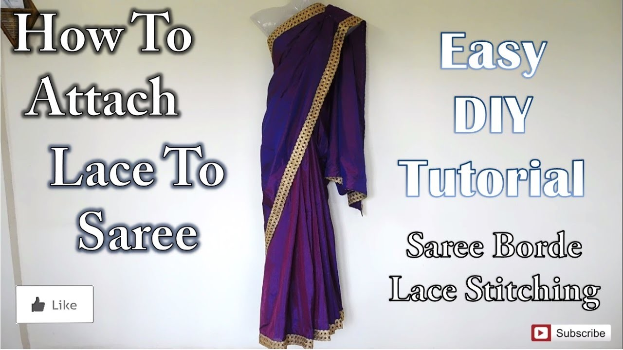 How To Attach Lace To Saree