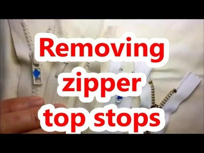 How to remove zipper top stops