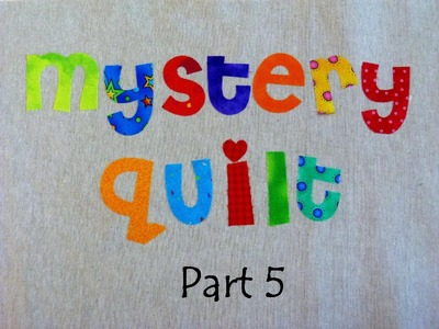 Mystery Quilt Part 5 -That Chain Reaction Quilt - Free on-line mystery