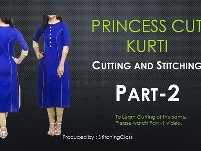 Princess Cut Kurti Cutting and Stitching Part-2