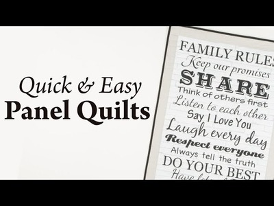 Quick & Easy Panel Quilts