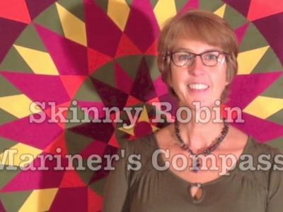 Robin Ruth Design Skinny Robin Strip Pieced Mariner's Compass Quilt Block How To Video