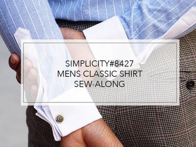 Tutorial for Simplicity Men's Fitted Shirt by Mimi G