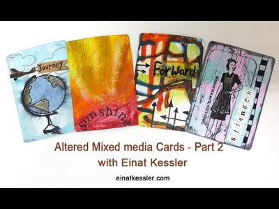 Altered Mixed media Cards - Part 2