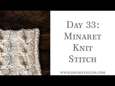Day 33 : Minaret Knit Stitch : #100daysofknitstitches