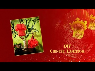 How to Make Easy Chinese Lanterns!