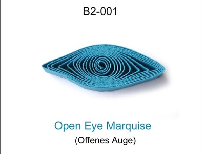 How to make: Quilling OPEN EYE MARQUISE (B2-001)