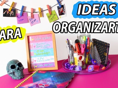 IDEAS PARA ORGANIZARTE