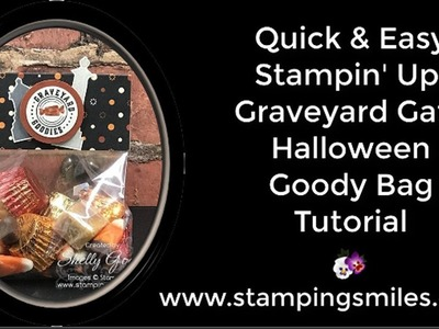 Quick and Easy Stampin' Up! Graveyard Gate Halloween Goody Bag Tutorial