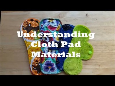 "Understanding cloth pad materials (Cont. From ""What's with the price?"""