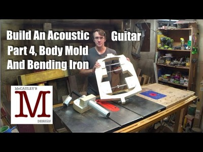 Build An Acoustic Guitar, Part 4   Body Mold and Bending Iron - 027