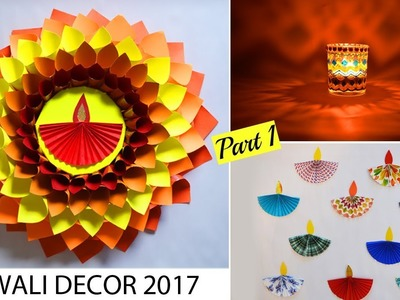 DIWALI HOME DECOR 2017- PART 1