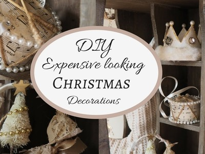 DIY expensive looking Christmas Decorations