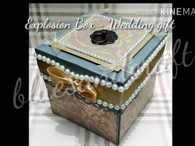 Explosion box - Wedding gift
