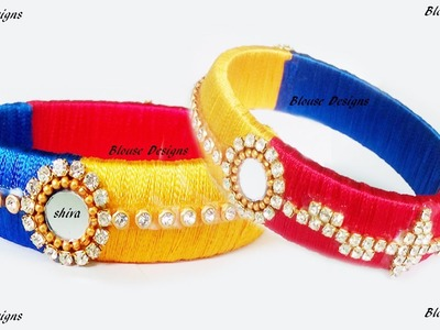 How to make Latest Designer Silk thread bangles