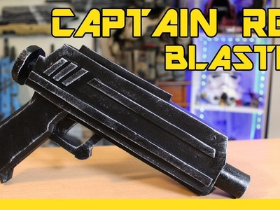 HOW TO: Star Wars Captain Rex Blaster - Cosplay Prop