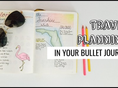 How to travel plan with your Bullet Journal