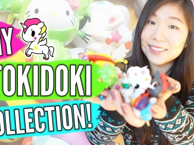 MY TOKIDOKI COLLECTION ║ Unicorno, Cactus Kitties, and More